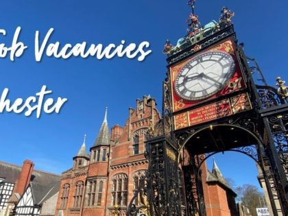 Job Vacancies in Chester